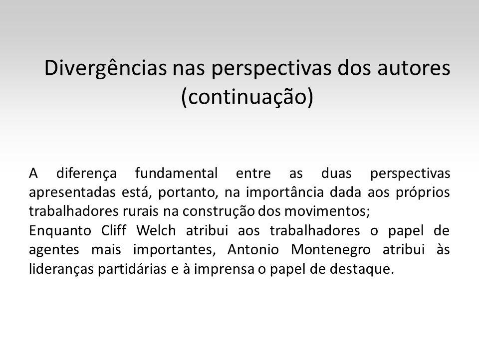 Divergências nas perspectivas dos autores (continuação) A diferença fundamental entre as duas perspectivas apresentadas está, portanto, na importância