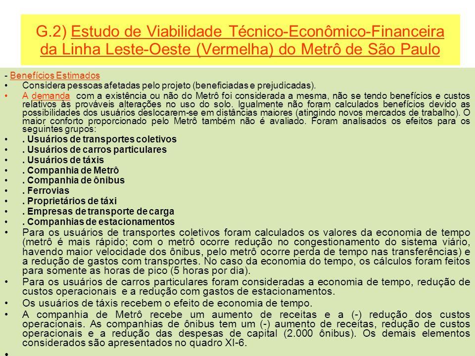 G.2) Estudo de Viabilidade Técnico-Econômico-Financeira da Linha Leste-Oeste (Vermelha) do Metrô de São Paulo - Benefícios Estimados Considera pessoas