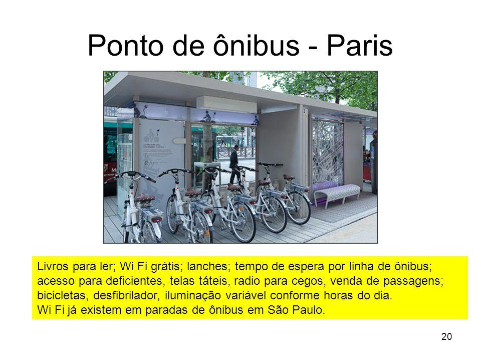 Ponto de ônibus - Paris 20 Livros para ler; Wi Fi grátis; lanches; tempo de espera por linha de ônibus; acesso para deficientes, telas táteis, radio p