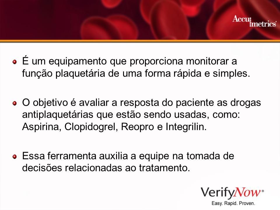 É um equipamento que proporciona monitorar a função plaquetária de uma forma rápida e simples. O objetivo é avaliar a resposta do paciente as drogas a