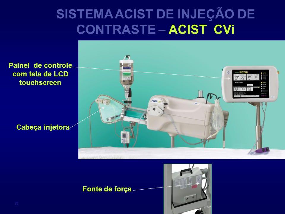 n SISTEMA ACIST DE INJEÇÃO DE CONTRASTE – ACIST CVi Painel de controle com tela de LCD touchscreen Cabeça injetora Fonte de força