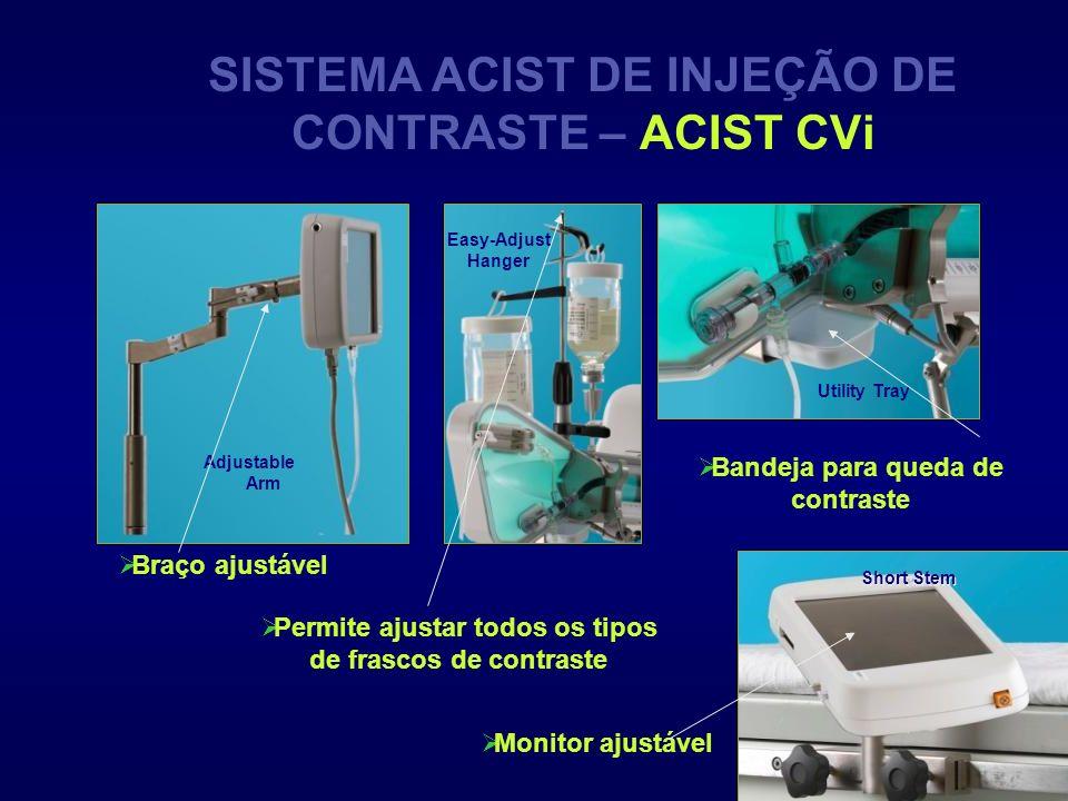 SISTEMA ACIST DE INJEÇÃO DE CONTRASTE – ACIST CVi Adjustable Arm Easy-Adjust Hanger Utility Tray Short Stem Braço ajustável Permite ajustar todos os t
