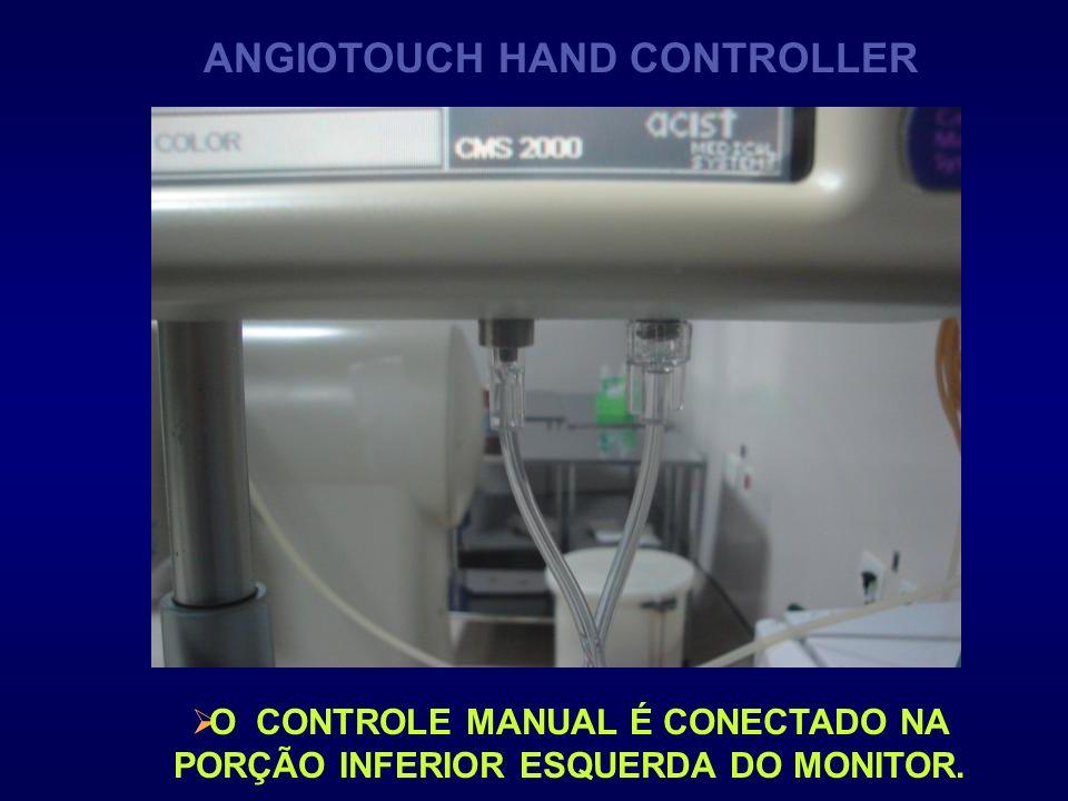 O CONTROLE MANUAL É CONECTADO NA PORÇÃO INFERIOR ESQUERDA DO MONITOR. ANGIOTOUCH HAND CONTROLLER