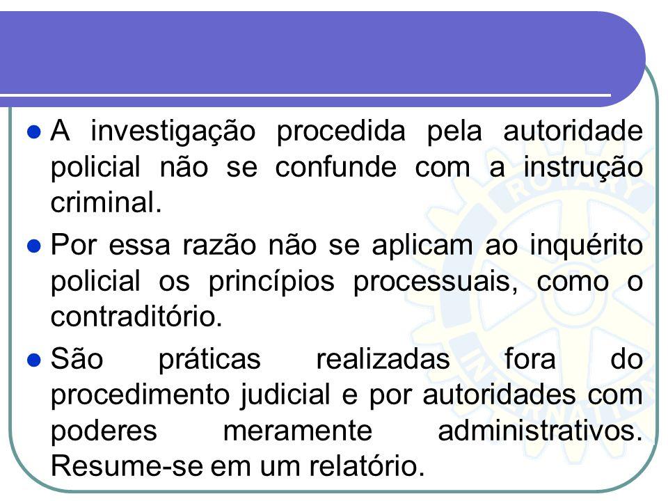 Procedimento administrativo pré - processual Tem caráter administrativo vez que tramita em um órgão estatal que não pertencente ao Poder Judiciário. E