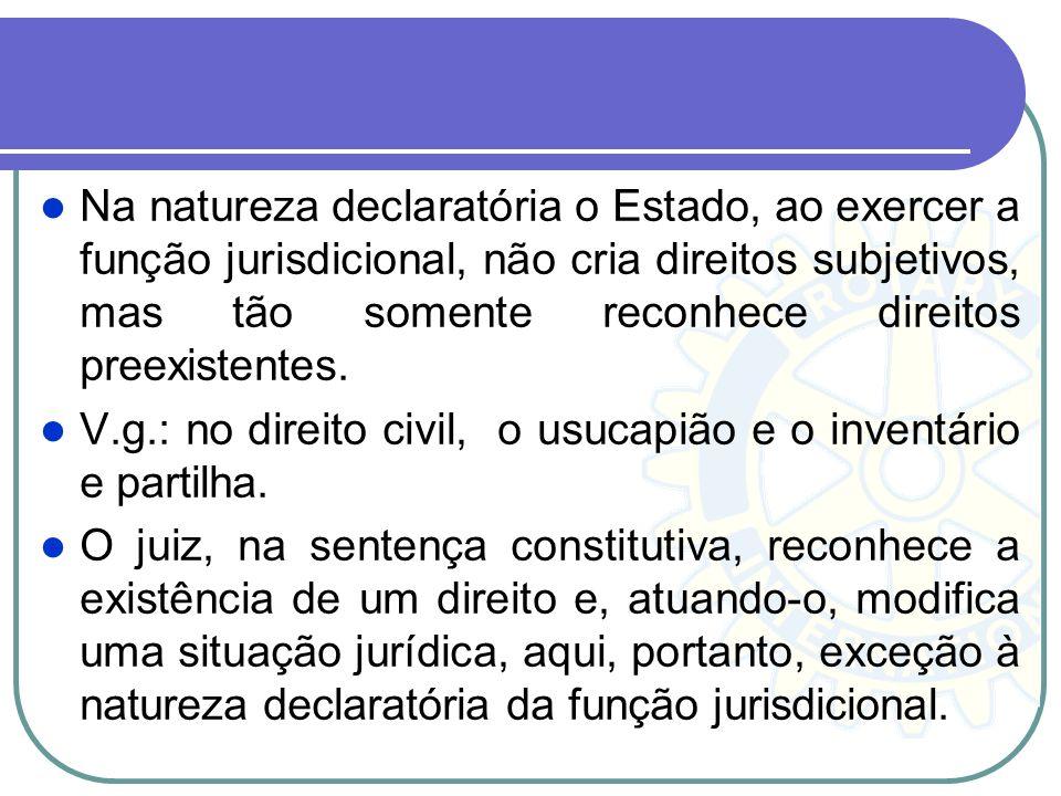 Proibida a autotutela, face ao contrato social, passou o Estado a prestar jurisdição, substituindo as atividades das partes e realizando em concreto a