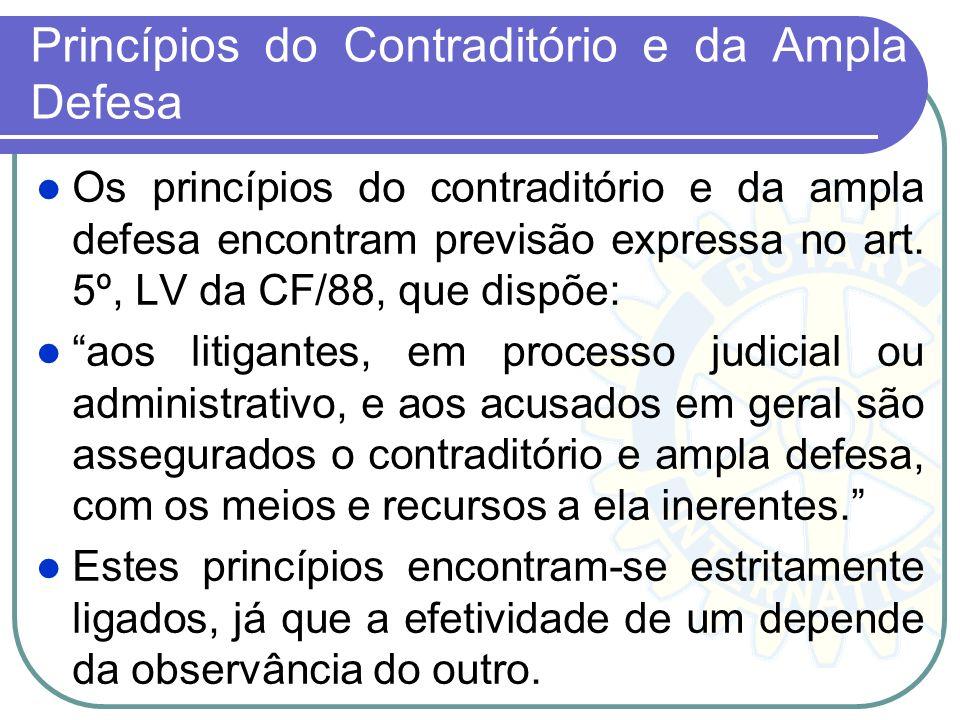 Princípio do Devido Processo Legal O princípio do devido processo legal, encontrando-se disposto no art. 5º, LIV, da Carta Magna, consistindo no direi