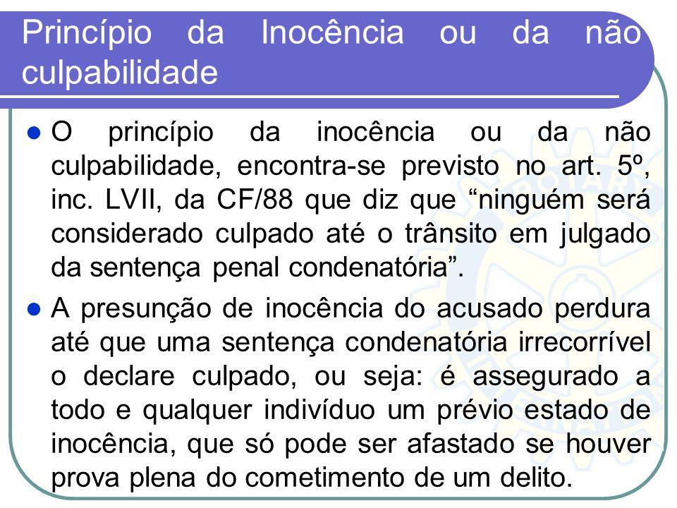 Tem-se admitido a utilização, no processo, de provas ilegais favoráveis ao acusado, desde que sejam indispensáveis e que tenham sido produzidas pelo p