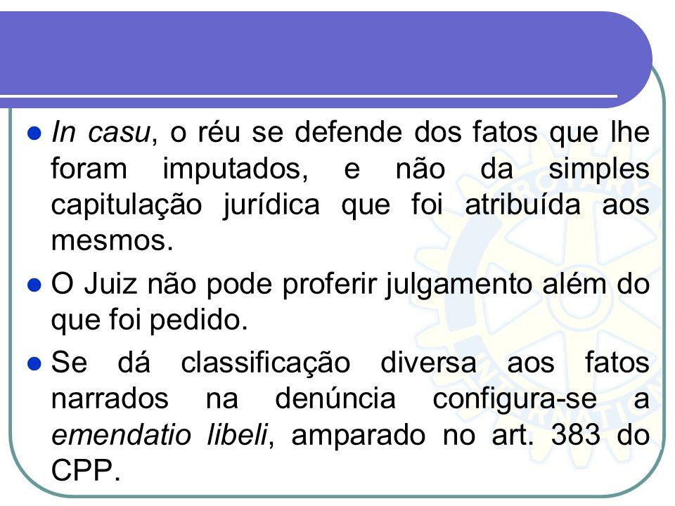 Ne Eat Judex Ultra Petita Partium O princípio da iniciativa das partes, limita-se a atividade jurisdicional ao que foi solicitado por elas, ou seja: o