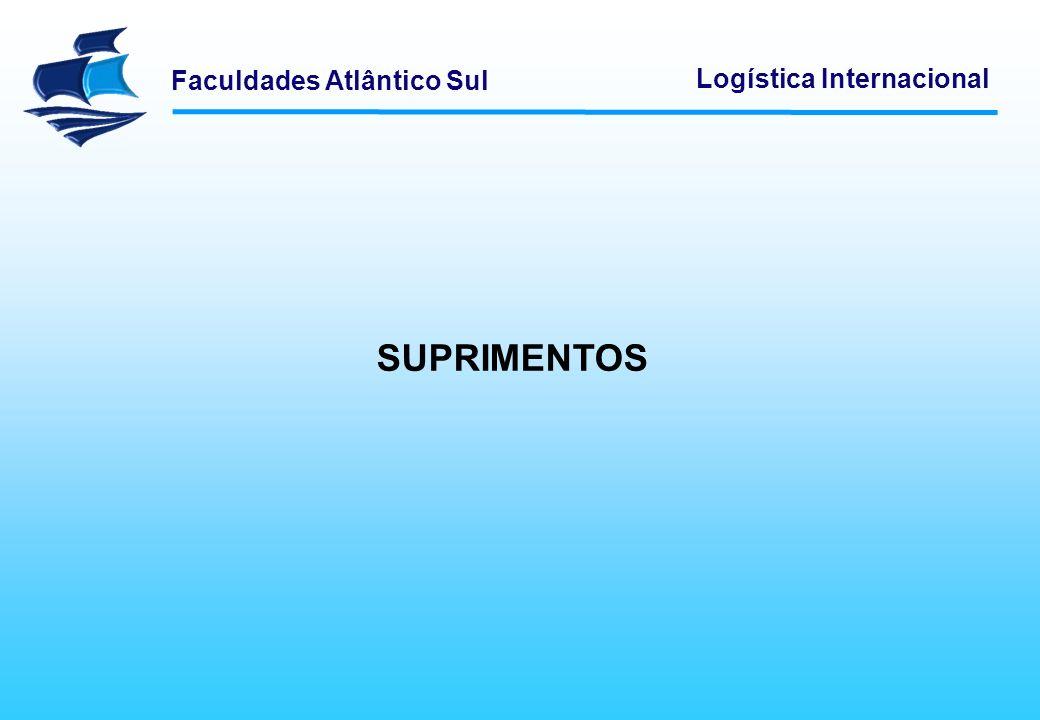 Faculdades Atlântico Sul Logística Internacional Suprimentos é uma das atividades logísticas de maior responsabilidade.