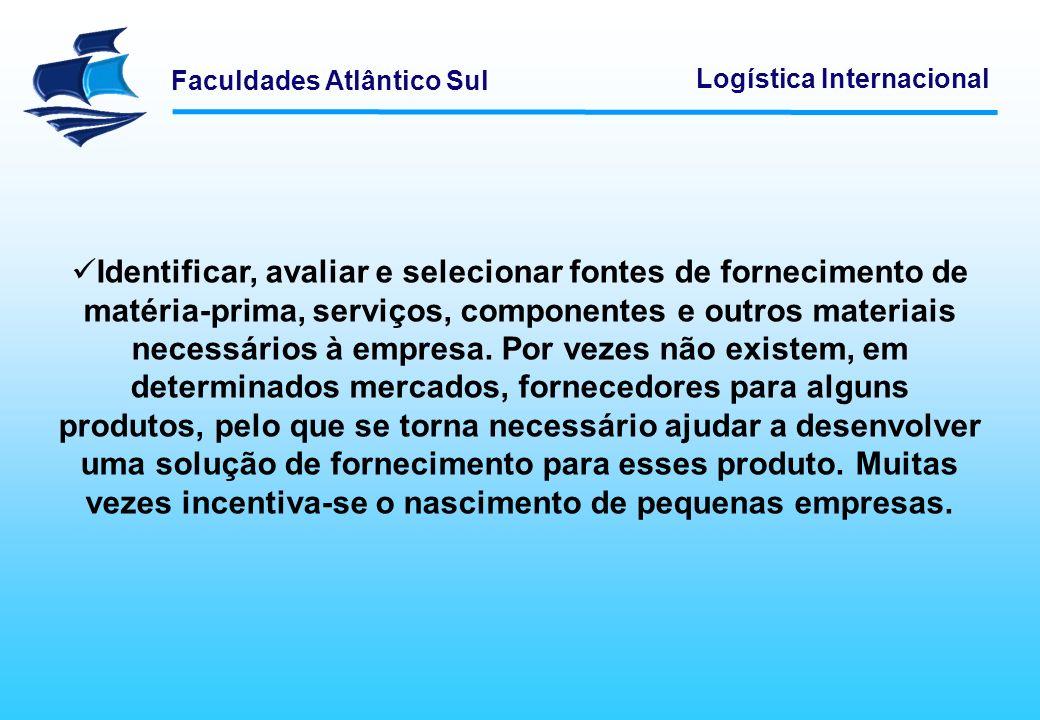 Faculdades Atlântico Sul Logística Internacional Assegurar boas relações de trabalho com os fornecedores.