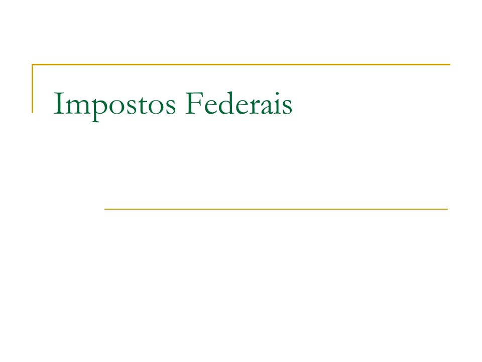 Impostos Federais