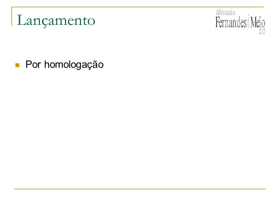 Lançamento Por homologação