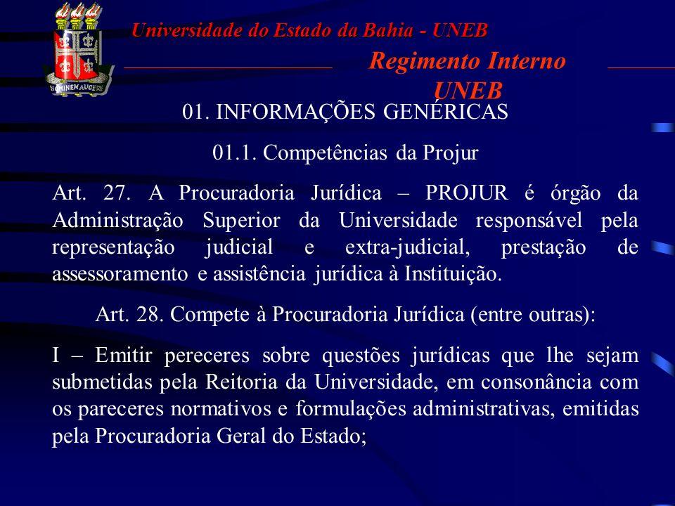 Universidade do Estado da Bahia - UNEB Procuradoria Jurídica - PROJUR