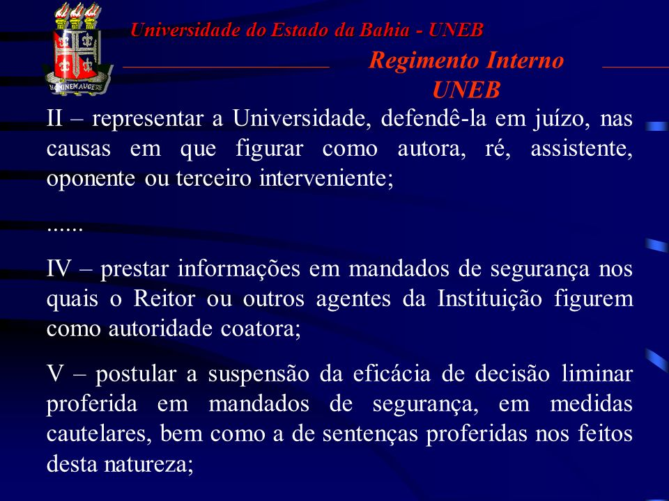 Universidade do Estado da Bahia - UNEB 03.