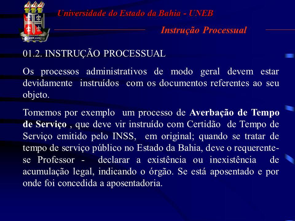 Universidade do Estado da Bahia - UNEB Regimento Interno UNEB X – emitir parecer sobre questões ligadas à legislação de Ensino; XI – assessorar na ela