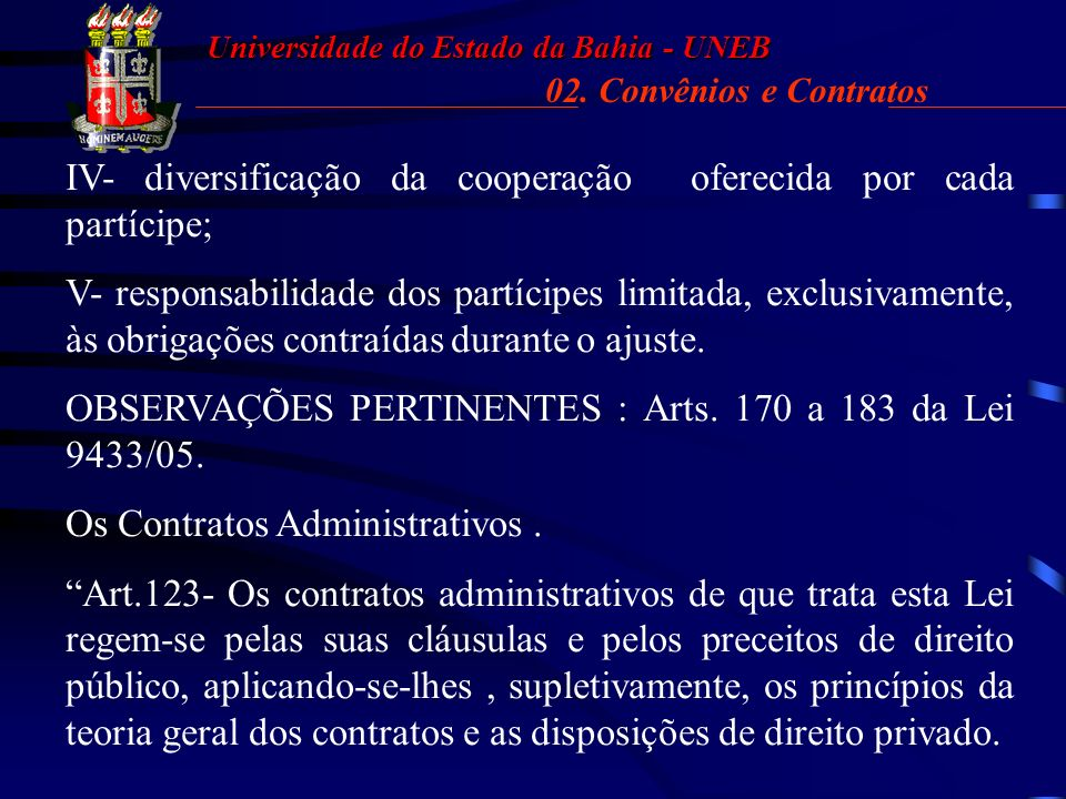 Universidade do Estado da Bahia - UNEB 02.