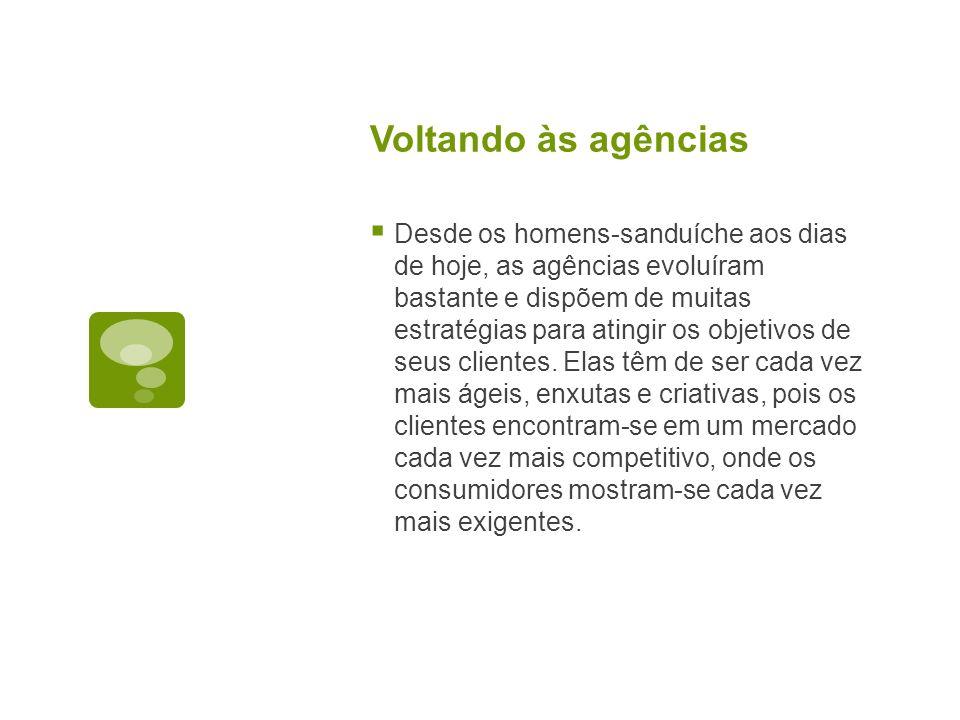 Os departamentos de uma agência Como vimos em nossa disciplina introdutória, uma agência de publicidade pode ter vários departamentos, mas os principais são: Atendimento; Mídia; Criação; Planejamento; Produção (Gráfica /RTVC).