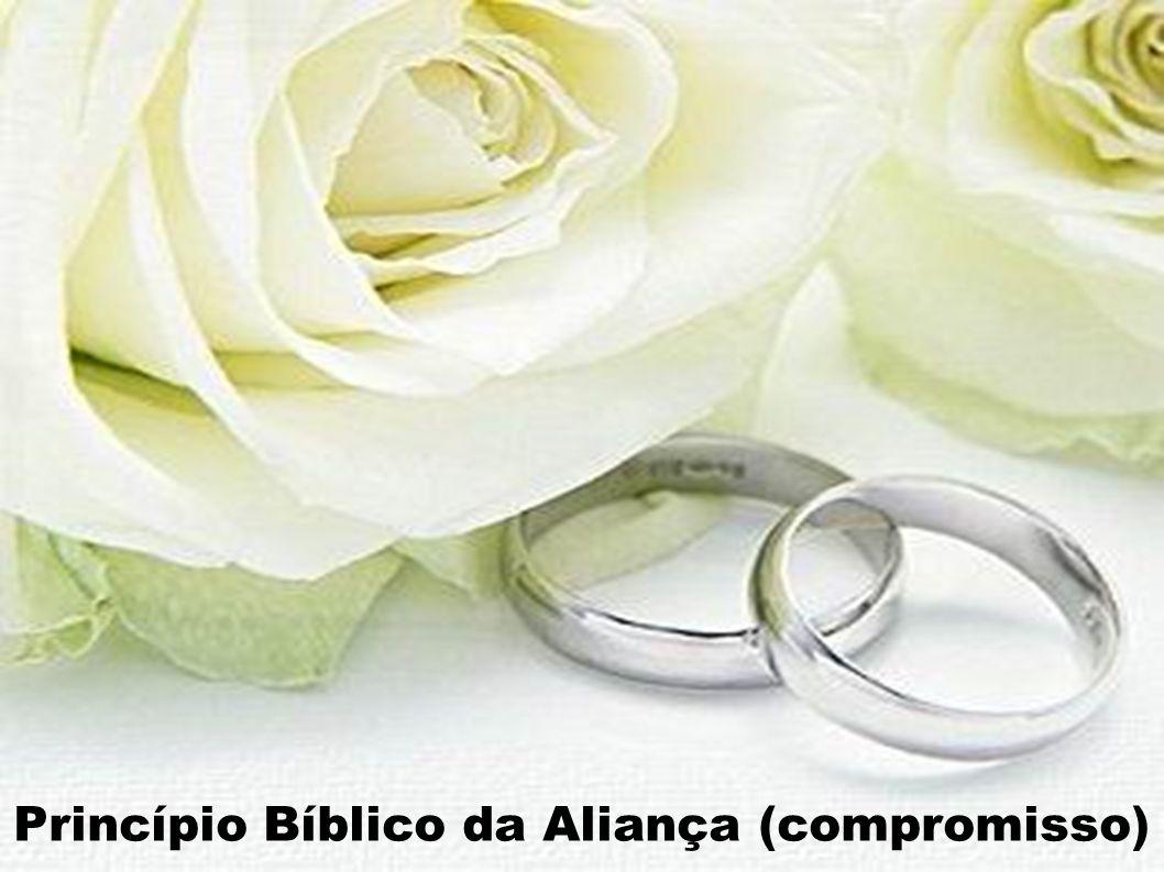 Princípio Bíblico da Aliança (compromisso)