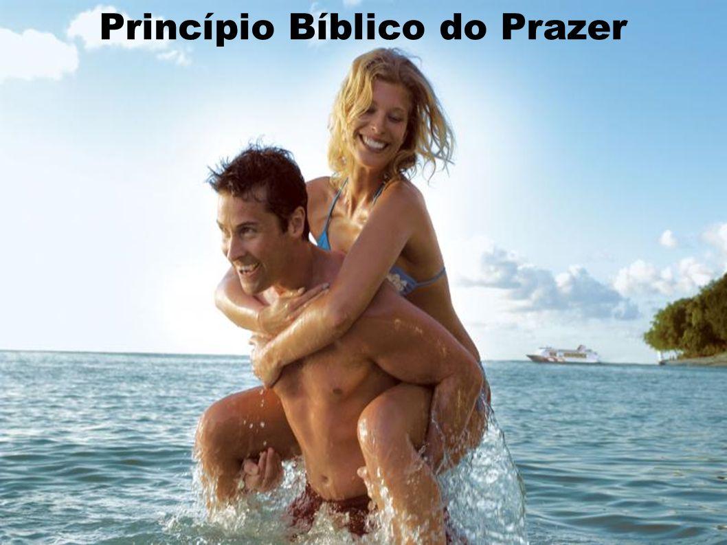 Princípio Bíblico do Prazer