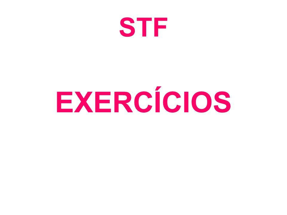 STF EXERCÍCIOS