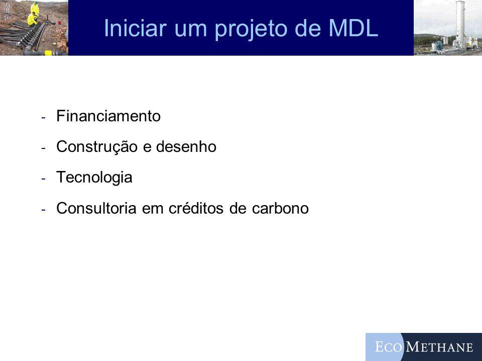 Iniciar um projeto de MDL - Financiamento - Construção e desenho - Tecnologia - Consultoria em créditos de carbono