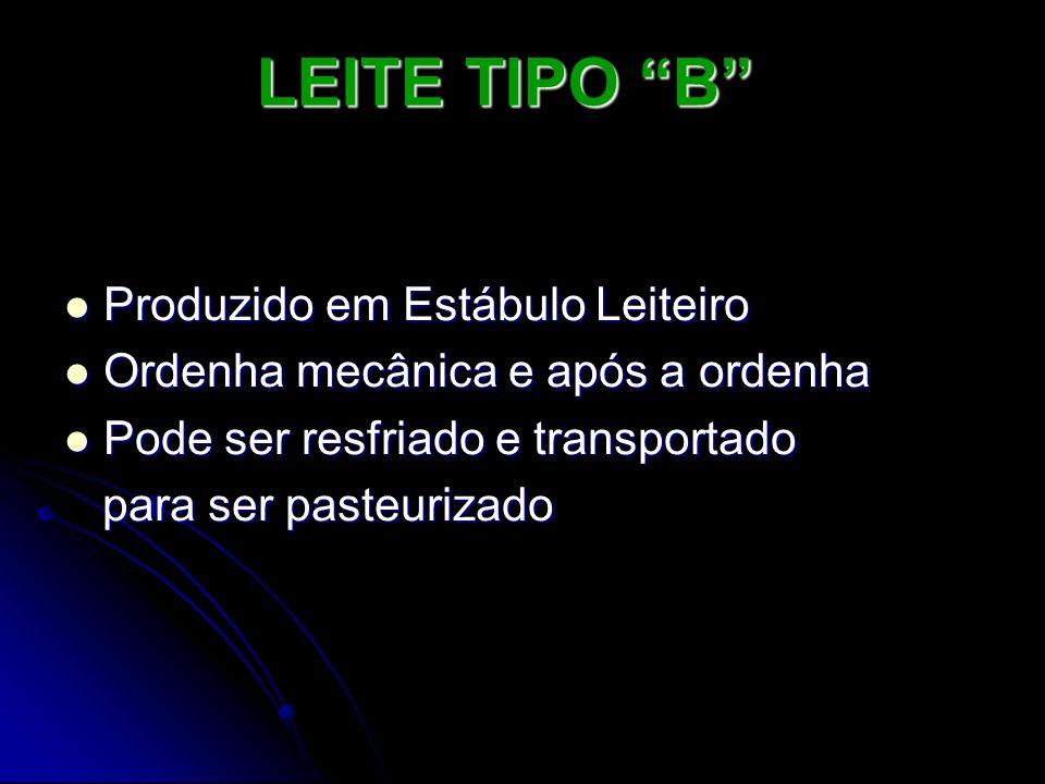 LEITE TIPO B Deve ser integral, pode ser homogeneizado Deve ser integral, pode ser homogeneizado Rotulagem verde.