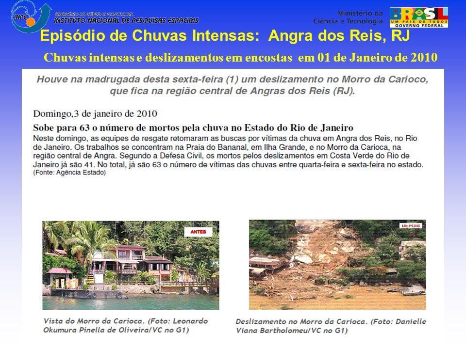 Chuvas intensas e deslizamentos em encostas em 01 de Janeiro de 2010 Episódio de Chuvas Intensas: Angra dos Reis, RJ