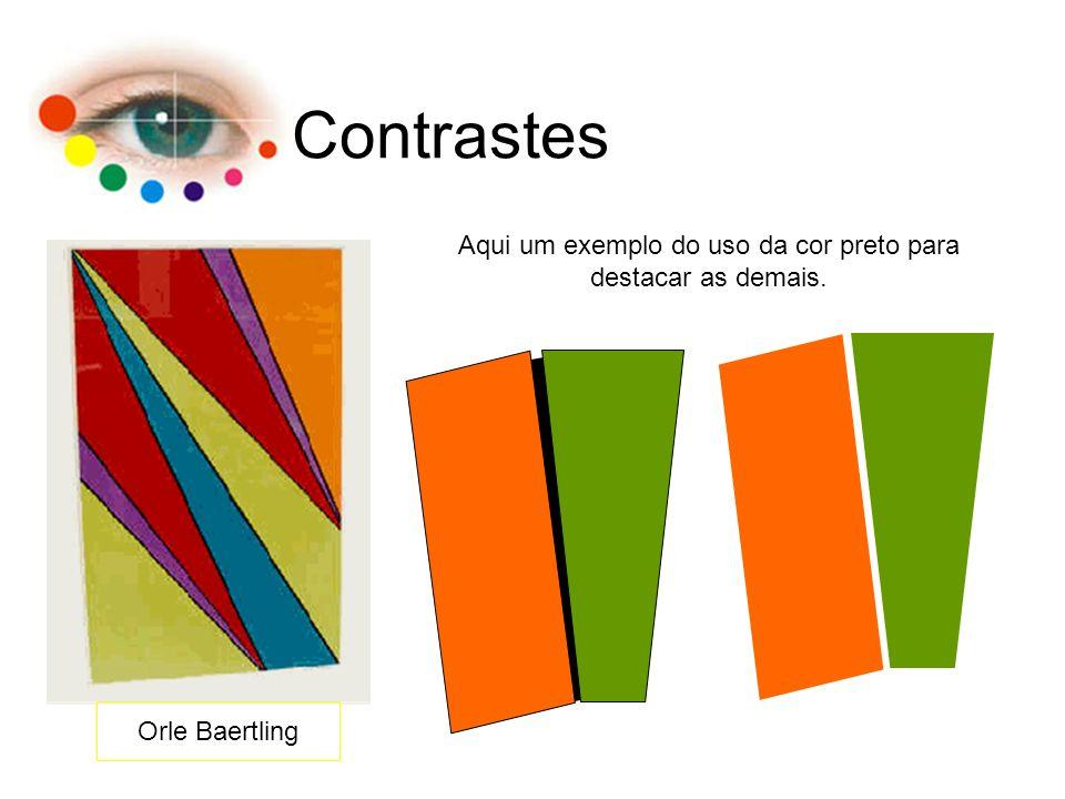 Contrastes Orle Baertling Aqui um exemplo do uso da cor preto para destacar as demais.