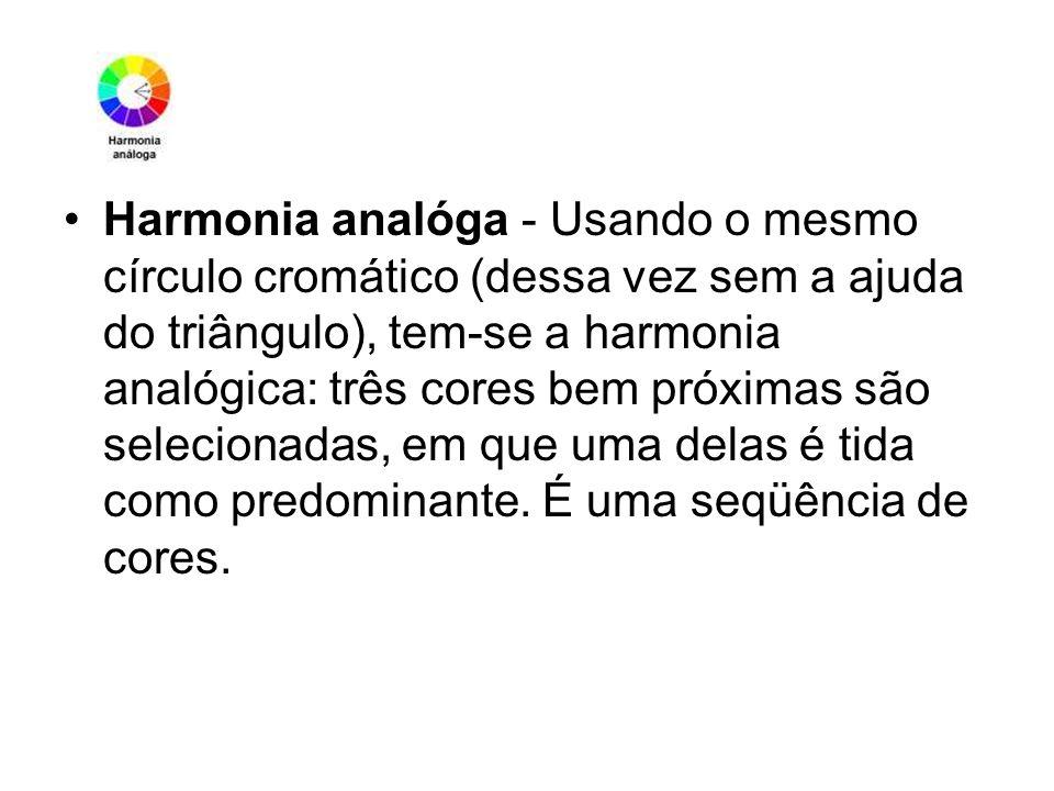 Harmonia analóga - Usando o mesmo círculo cromático (dessa vez sem a ajuda do triângulo), tem-se a harmonia analógica: três cores bem próximas são sel