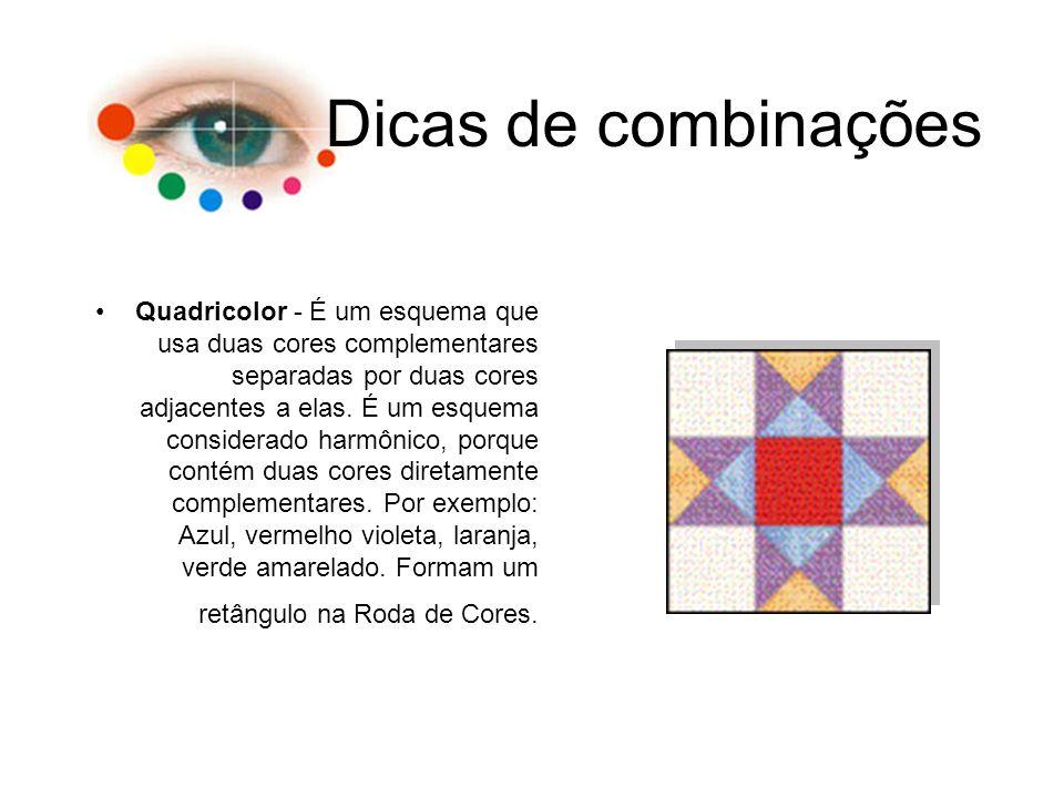 Dicas de combinações Quadricolor - É um esquema que usa duas cores complementares separadas por duas cores adjacentes a elas. É um esquema considerado