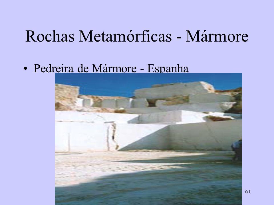 61 Rochas Metamórficas - Mármore Pedreira de Mármore - Espanha