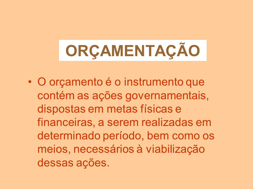 PRINCÍPIOS ORÇAMENTÁRIOS ESPECIFICAÇÃO (art.