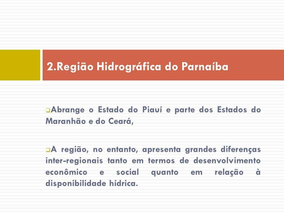 Abrange o Estado do Piauí e parte dos Estados do Maranhão e do Ceará, A região, no entanto, apresenta grandes diferenças inter-regionais tanto em term