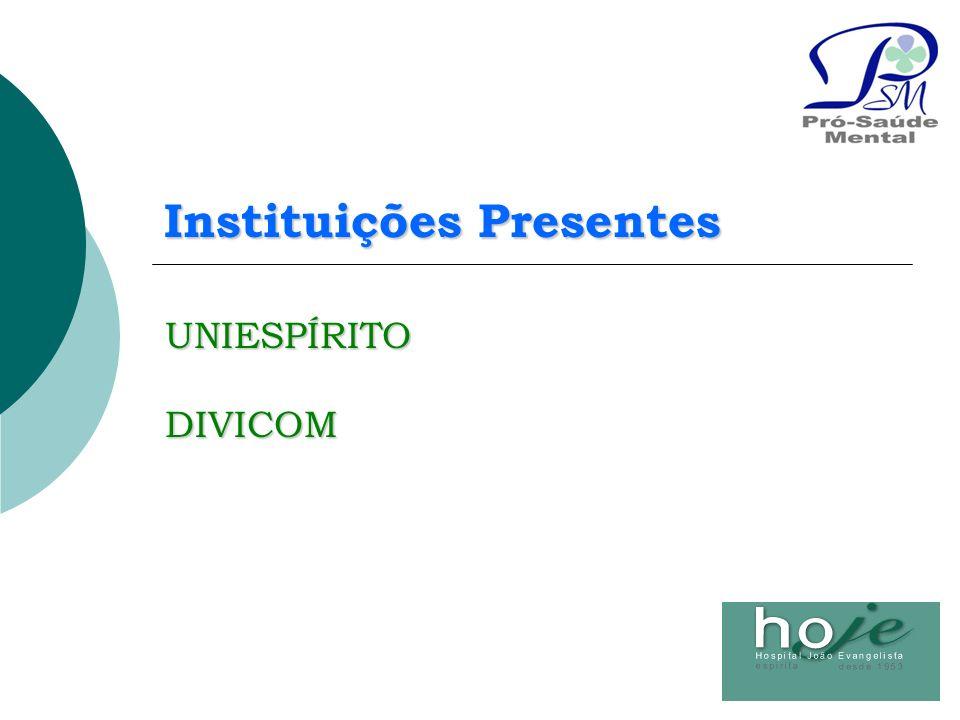 It Mídia – Mais Projetos – ABRATA Jornal SP Norte – Jornal Fenix Pfizer – Accor – Simens Instituições Presentes