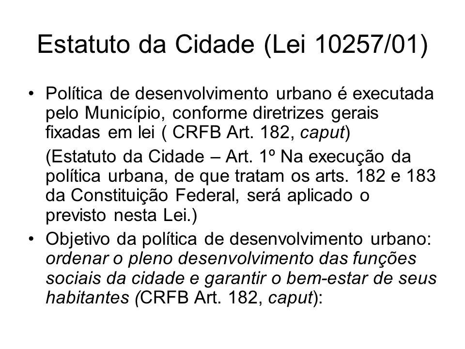Estatuto da Cidade Diretrizes Gerais Art.