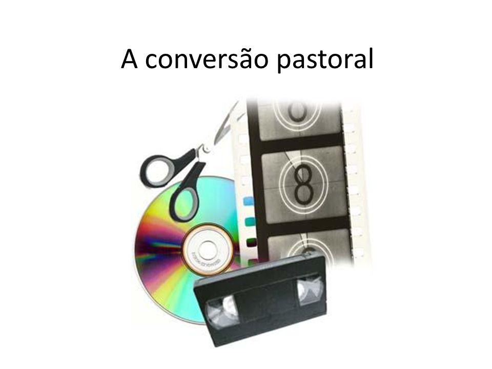 A conversão pastoral