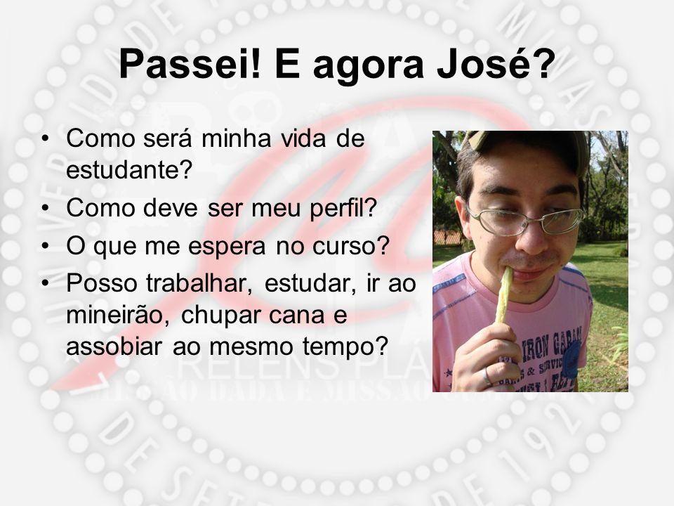 Passei! E agora José? Como será minha vida de estudante? Como deve ser meu perfil? O que me espera no curso? Posso trabalhar, estudar, ir ao mineirão,