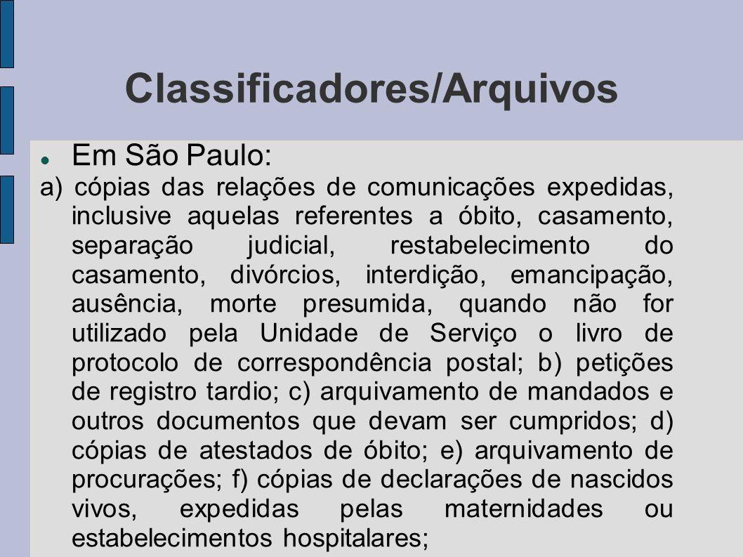 Classificadores/Arquivos Em São Paulo: a) cópias das relações de comunicações expedidas, inclusive aquelas referentes a óbito, casamento, separação ju