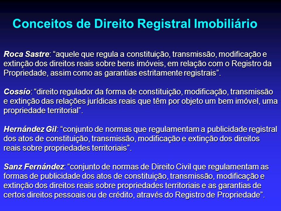 Constituição, transferência e extinção dos direitos reais imobiliários REGRA GERAL (art.