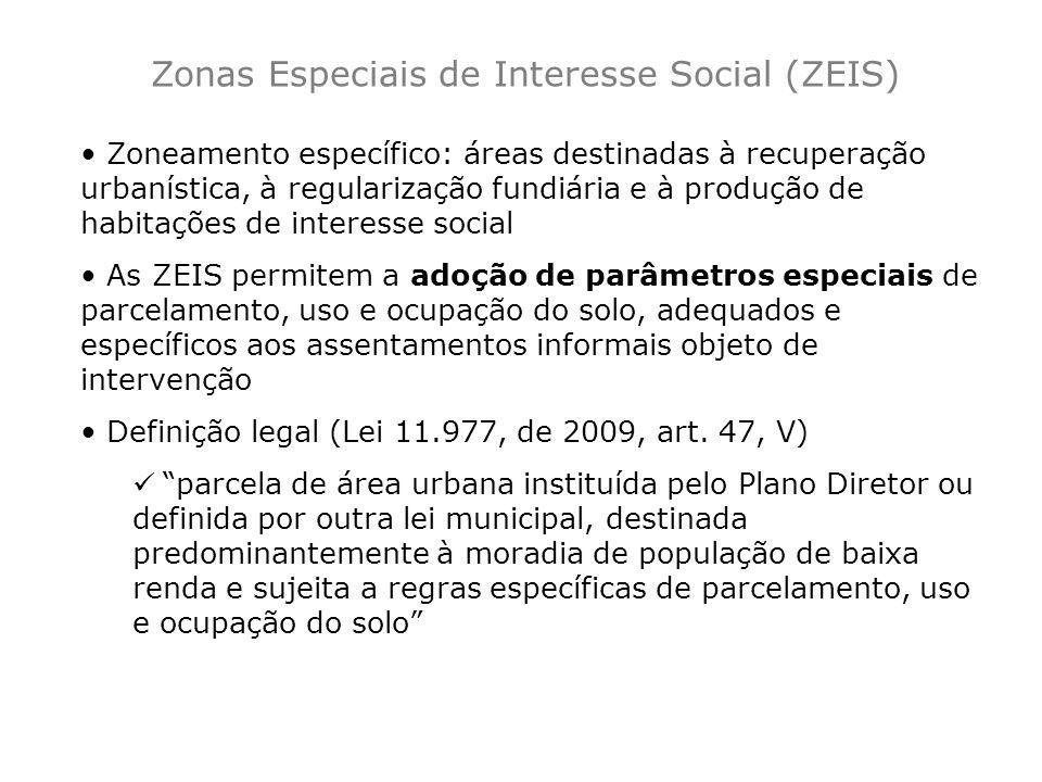 Zoneamento específico: áreas destinadas à recuperação urbanística, à regularização fundiária e à produção de habitações de interesse social As ZEIS pe