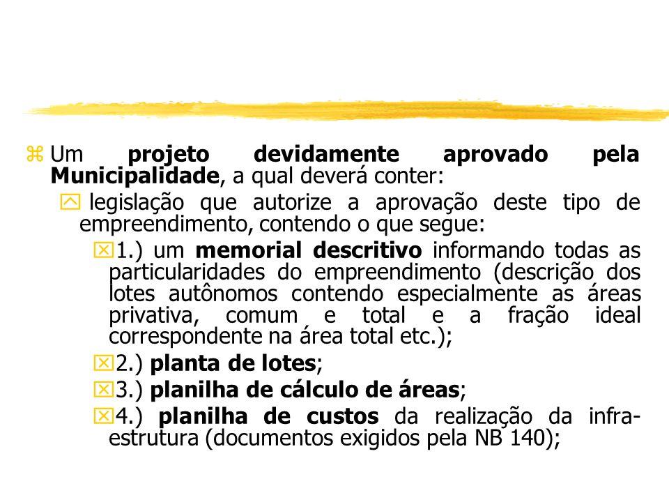 zum requerimento solicitando o registro da instituição condominial em que conste referência expressa aos dispositivos legais supracitados e à legislaç