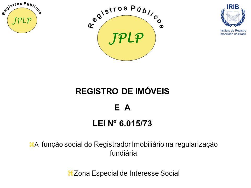 JPLP CURSO PREPARATÓRIO PARA CONCURSOS DAS ATIVIDADES NOTARIAL E DE REGISTRO Anoreg-BR DIREITO REGISTRAL IMOBILIÁRIO II JOÃO PEDRO LAMANA PAIVA Regist