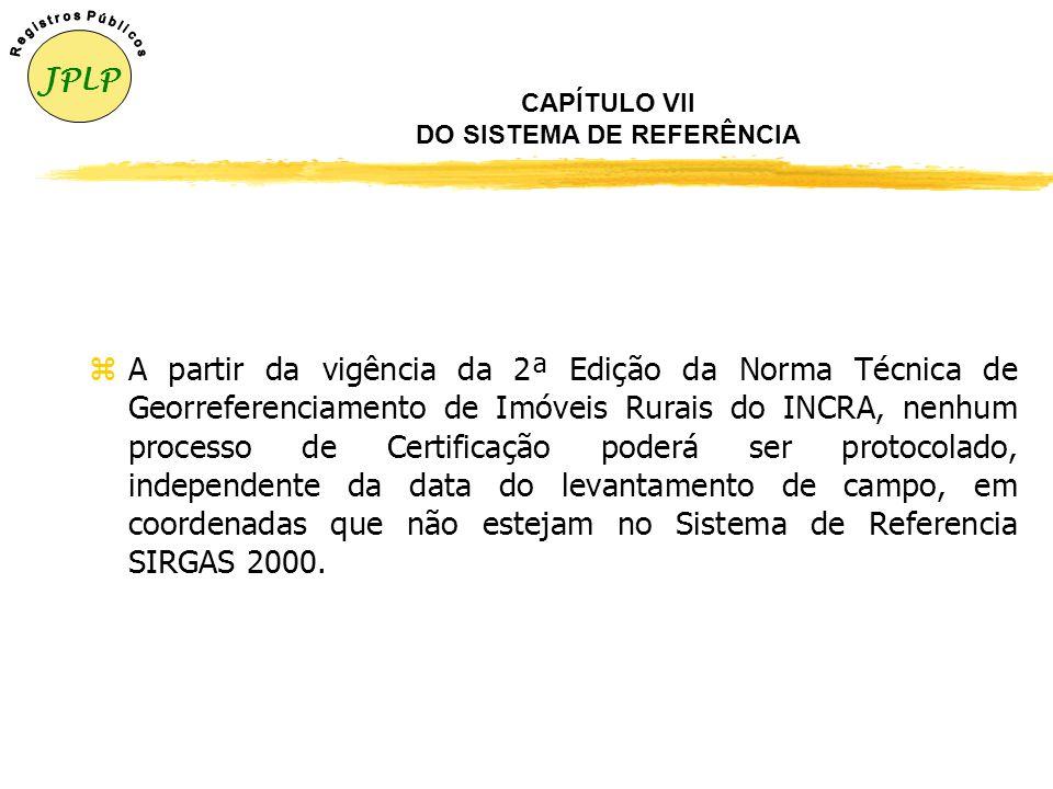 CAPÍTULO VI DA CERTIFICAÇÃO EM AÇÕES JUDICIAIS 1 – Usucapião zA certificação de peças técnicas em processo judicial de usucapião, somente deverá ocorr