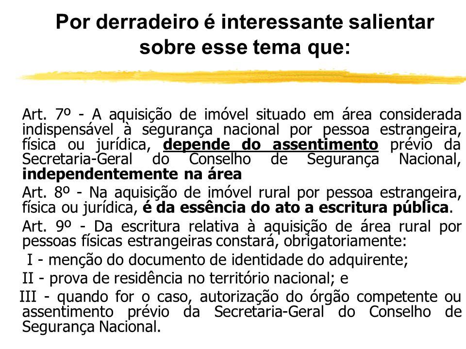 GLEBA LEGAL E O ESTATUTO DOS ESTRANGEIROS zDiante da estipulação do INCRA de que o módulo rural compreende a área média de 3 hectares, pode-se a afirm