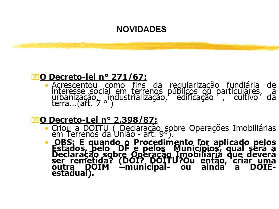 NOVIDADES yALTEROU: xO Decreto-Lei n° 9.760/46 Demarcação de Terrenos para Regularização Fundiária de Interesse Social ( art. 6° da Lei n° 11.481/07)
