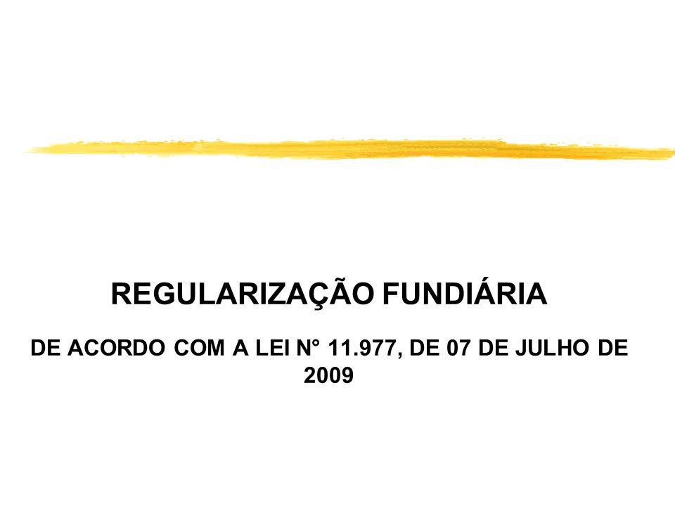 REFERÊNCIAS BIBLIOGRAFIAS zBOLETIM ELETRÔNICO N° 3141/2007 zFERRAZ, Patrícia André de Camargo. Regularização fundiária de imóveis da União: Lei 11.481