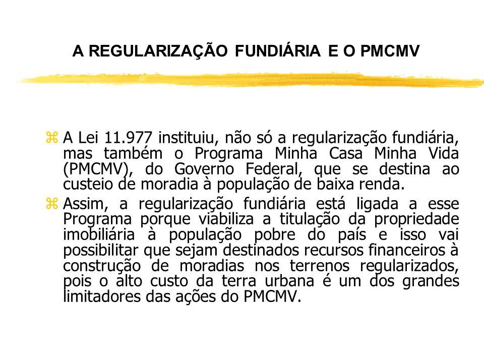 REGULARIZAÇÃO FUNDIÁRIA DE ACORDO COM A LEI N° 11.977, DE 07 DE JULHO DE 2009