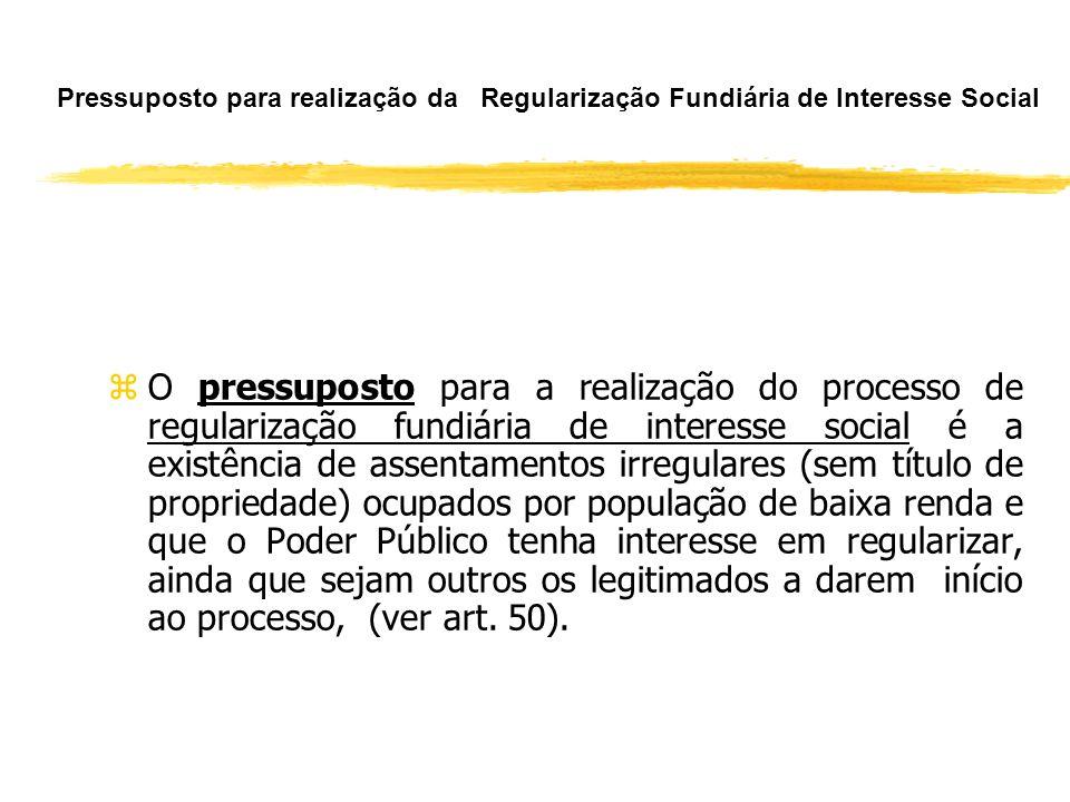 Regularização Fundiária, Sistema Viário e Infraestrutura ( Art. 55) zA realização de obras de implantação de infraestrutura básica e de equipamentos c