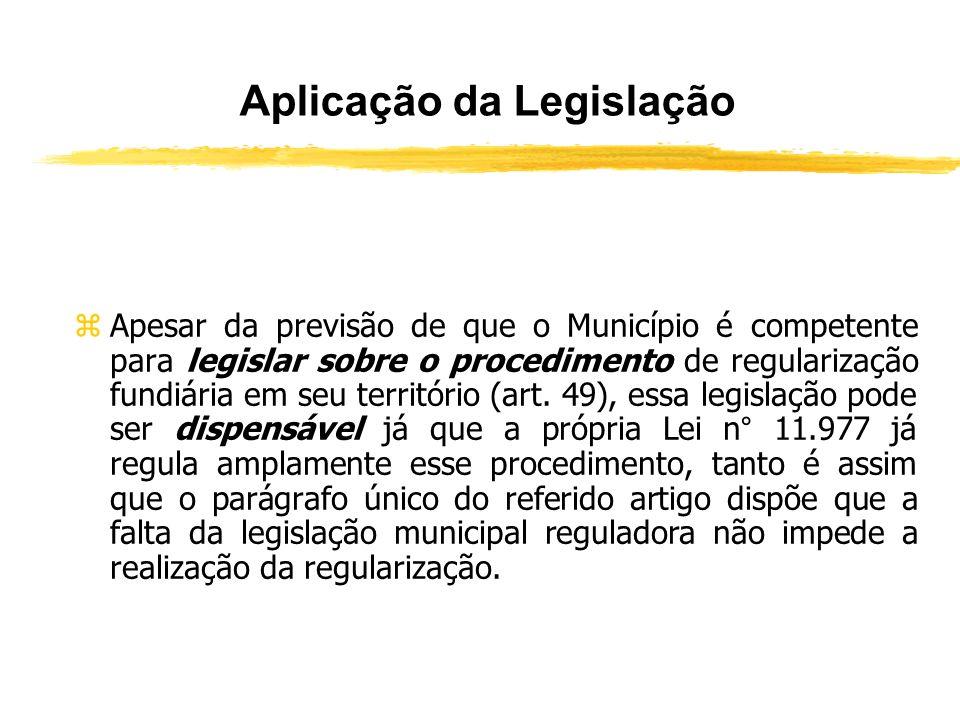 Pressuposto para realização da Regularização Fundiária de Interesse Social zO pressuposto para a realização do processo de regularização fundiária de