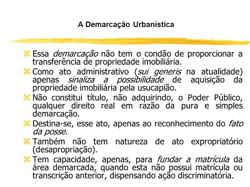O Procedimento da Regularização Fundiária de Interesse Social (Art. 56) zDe acordo com a Lei n° 11.977, o procedimento é desenvolvido a partir da lavr